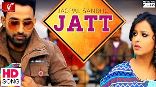 JATT - Full HD Video Song || JAGPAL SANDHU || Vvanjhali Records || Latest Punjabi Song
