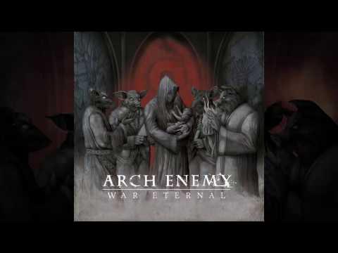 ARCH ENEMY - War Eternal (full album) HD