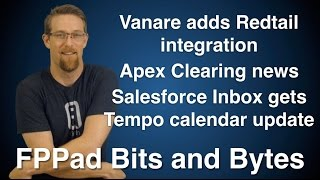 Vanare adds Redtail CRM and Apex Clearing support, Salesforce Inbox gets Tempo calendar features thumbnail