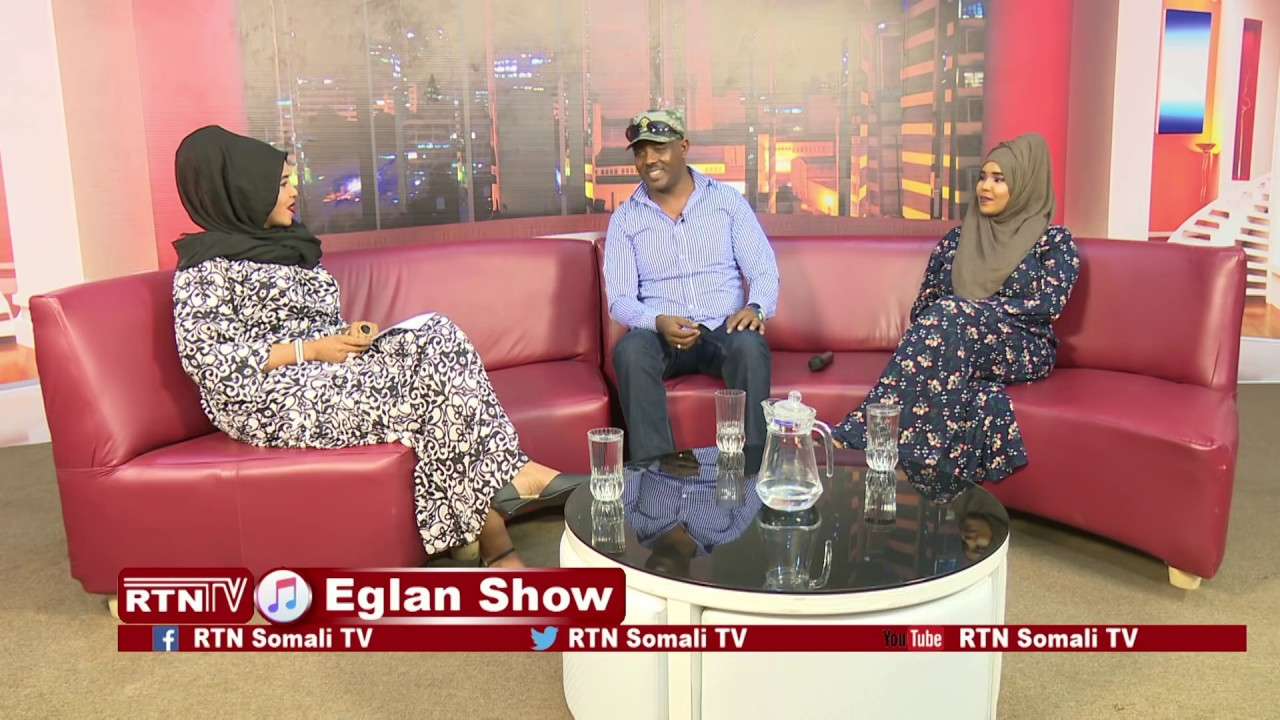 RTN TV: Eglan Show- Full waraysi iyo Lammaanaha is calmaday C/raxmaan Gaas  iyo fatxi