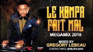 "Gregory Lebeau Présente ""LE KOMPA FAIT MALE MEGA-MIX 2018"""