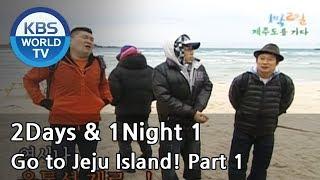 2 Days and 1 Night Season 1 | 1박 2일 시즌 1 - Go to Jeju Island!, part 1