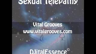 Sexual Telepathy - DJitalEssence.wmv
