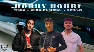 MERO x SERO EL MERO x FERO47 - HOBBY HOBBY (prod. Exetra Beatz)