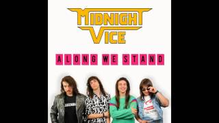 Midnight Vice Along We Stand