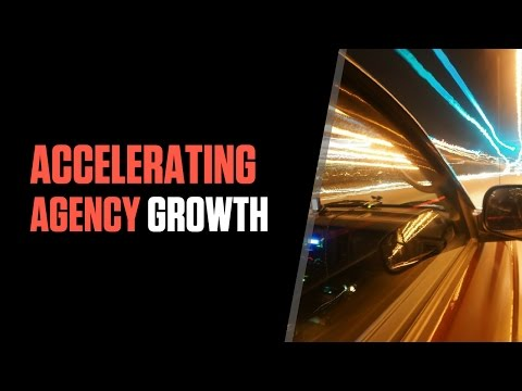 Top 5 Tips for Accelerating Agency Growth