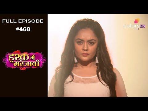 Ishq Mein Marjawan - 19th June 2019 - इश्क़ में मरजावाँ - Full Episode