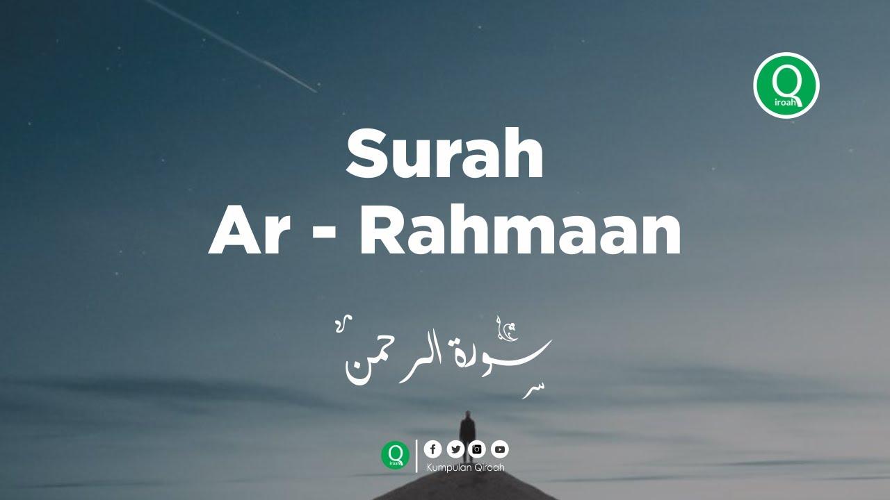 Surah Ar Rahman سورة الرحمن - Faisal Latif Murottal Al Quran Merdu
