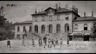 Ngài Yersin vĩ đại (phim tài liệu của THVN) - tập 1