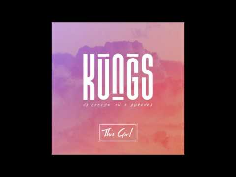 Kungs vs Cookin' on 3 Burners This Girl Audio