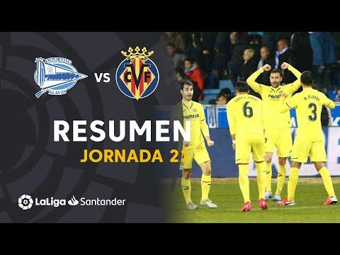 Resumen De Deportivo Alavés Vs Villarreal CF (1-2)