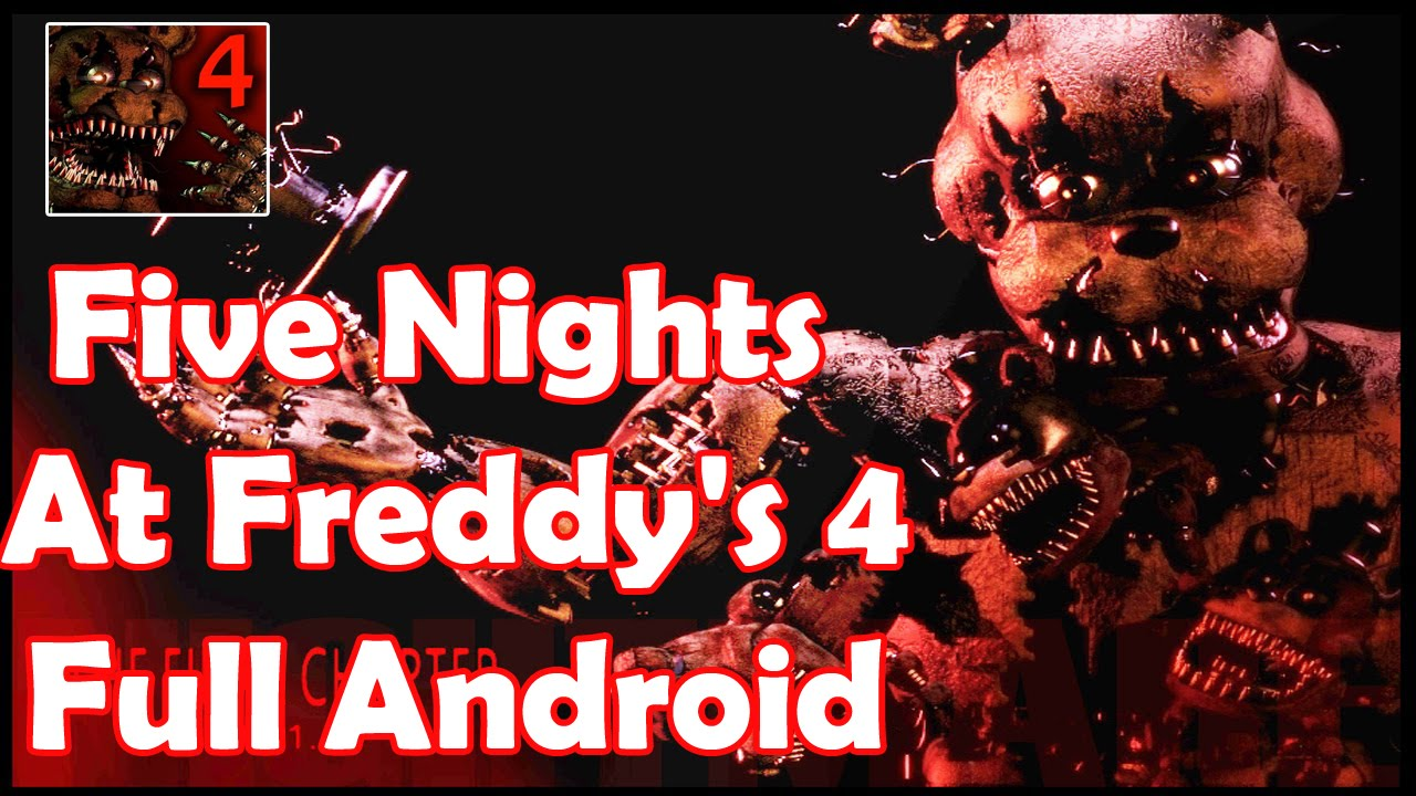 Five nights at freddy s 4 full apk android mega youtube