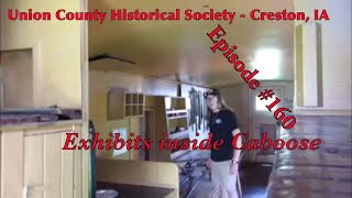 _Union County Historical Society - Creston, IA_ Episode 160 (Exhibits inside Caboose)