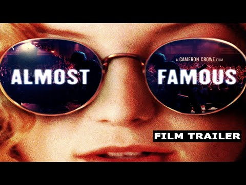 Almost Famous | Film Trailer