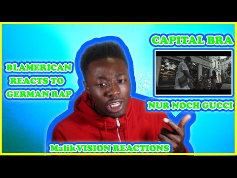 Capital BRA NUR NOCH GUCCI  IS A MAD TING | AMERICAN REACTS TO GERMAN RAP ( CAPITAL BRA) | MV REACTS