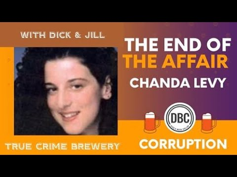 Chandra Levy: The End of the Affair