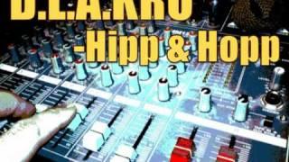 D.L.A.KRU-Hipp & Hopp