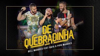 Bell Marques - De Quebradinha ft. Rafa e Pipo Marques