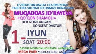 Afisha Muqaddas Jo Rayeva 1 Iyun Kuni 20 00 Da Konsert Beradi