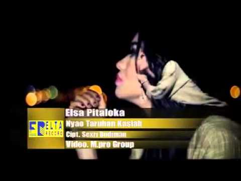 Elsa Pitaloka - Nyao Taruhan Kasiah Album Volt 4