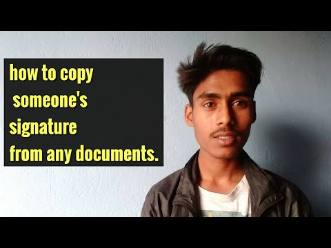 How To Copy Someone's Signature From Any Documents.