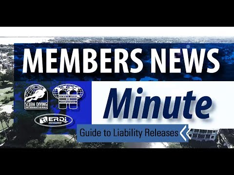 Members News Minute - Guide to Liability Releases