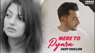 Mere To Pyara (Deep Dhillon) Mp3 Song Download
