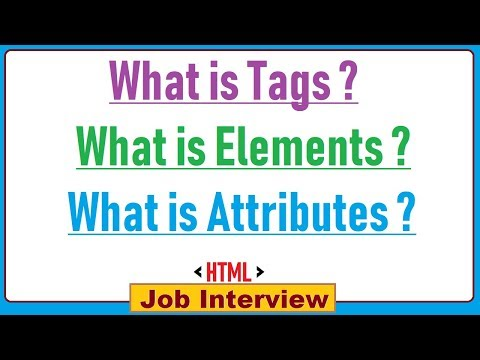 3. What is Tags , Elements , Attributes With Example in html ?