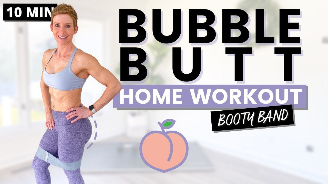 10 Min Bubble Butt Workout with Booty Band