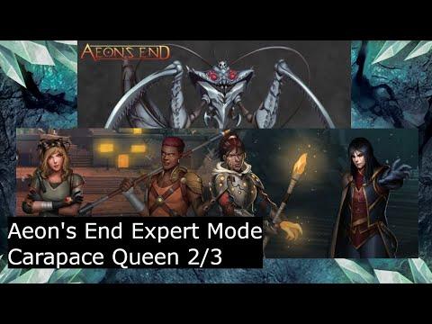 2/3 - Aeon's End - Carapace Queen ID 4P Amplify Vision Focus - Feat Phaedraxa, Xaxos, Lash, Kadir |