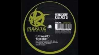 DJ Hazard - Selector