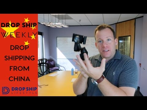 Drop Shipping From China | Drop Ship Weekly 28