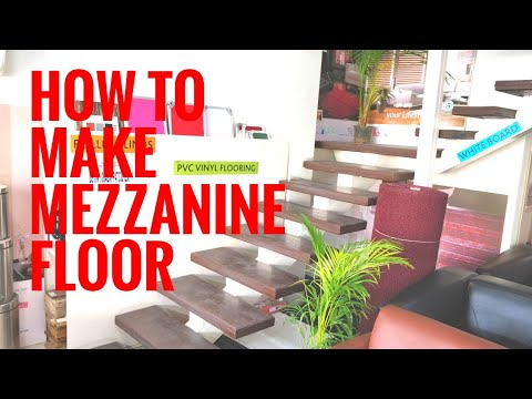 How to make a mezzanine floor ? Look and feel of mezzanine floor.