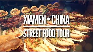 XIAMEN CHINA • MUST TRY STREET FOOD