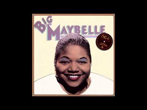 Big Maybelle -
