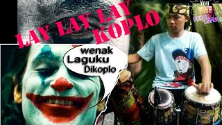 Download Lay lay lay (Joker) Koplo version By Fendi Koplo Feat Dika Keyboard Instrument