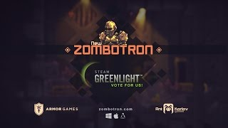 Zombotron Greenlight Trailer