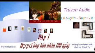 Tập1- Hợp đồng hôn nhân 100 ngày- Thượng Quan Miễu Miễu- Truyện Audio Lê Duyên- Duyên Lê thumbnail