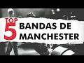 Capture de la vidéo Top 5: Bandas De Manchester / Rock Bands From Manchester