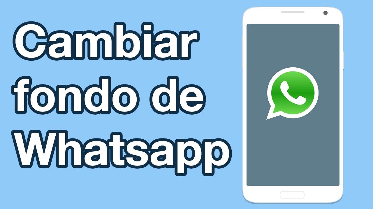 Como Cambiar Fondo De Pantalla De Whatsapp Y Poner Cualquier Imagen