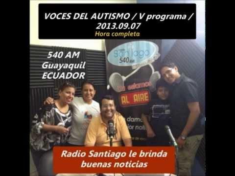 #5 Radio Santiago 540 AM: 5ta Emisión -completo-  voces del autismo para todos, al 2013.09.07.