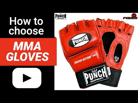 How To Choose MMA Gloves | Punch Equipment®