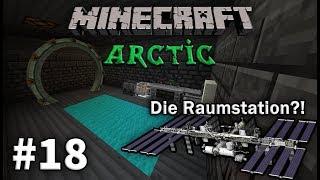Minecraft Arctic 🌴 [Wir entdecken eine RAUMSTATION!! 😱] - #18 [Deutsch/HD]