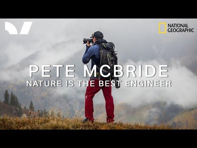 Pete McBride  - Nature is the Best Engineer