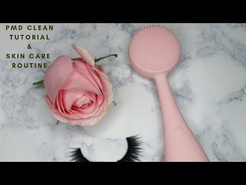 PMD Clean Tutorial and Skin Care Routine