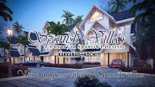 Work progress of Spanish villas |Villas In Kochi | Luxury in Spanish Lifestyle | Villas in kakkanad