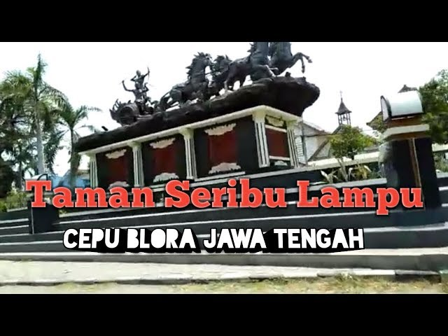 Taman Seribu Lampu Cepu Destimap Destinations On Map