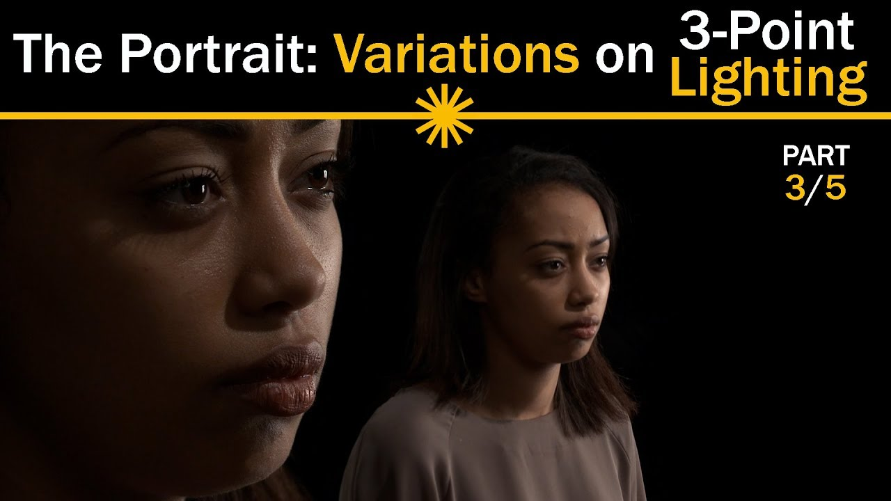 the portrait variations on 3 point lighting