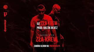Kaczor x Pih - Zła Krew (prod. Baltik Beatz) ZŁA KREW EP