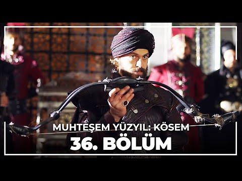 Muhteşem Yüzyıl: Kösem 36.Bölüm (HD)